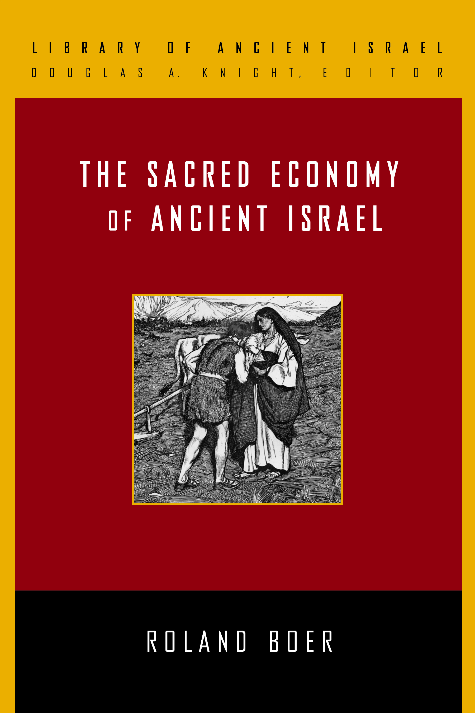Sacred Economy of Ancient Israel